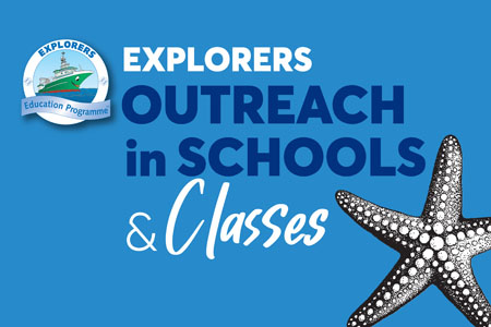 Explorers Outreach in Schools & Classes
