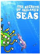 Picture of The Secrets of Ireland's Seas.