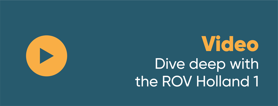 Video Dive deep with the ROV Holland 1