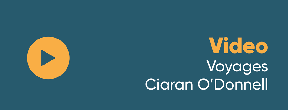 Video Voyages – Ciaran O'Donnell