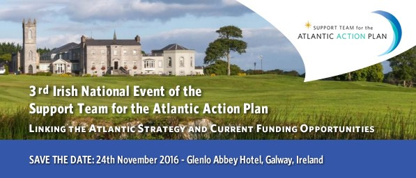 """3rd National Event for the Atlantic Action Plan - """"Linking the Atlantic Strategy and Current Funding Opportunities"""