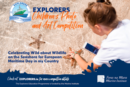 Explorers Education Programme announce Wild about Wildlife on the Seashore Photo and Art Competition to celebrate European Maritime Day in My Country