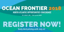 Ocean Frontier 2018, North Atlantic Opportunities Conference is being held in St. John's, Newfoundland Oct. 9-12.